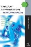 Daniel Calecki et Bernard Diu - Exercices et problèmes de thermodynamique.