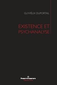 Guy-Félix Duportail - Existence et psychanalyse.