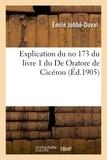 Emile Jobbe-Duval - Explication du no 173 du livre 1 du De Oratore de Cicéron.