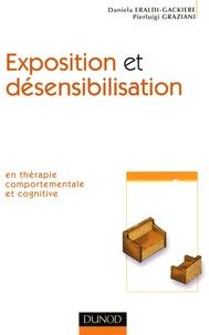 Daniela Eraldi-Gackiere et Pierluigi Graziani - Exposition et désensibilisation en théorie comportementale et cognitive.