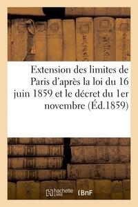 Durand - Extension des limites de Paris d'après la loi du 16 juin 1859 et le décret du 1er novembre.