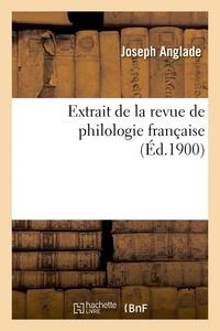 Joseph Anglade - Extrait de la revue de philologie française.