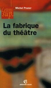 Michel Pruner - Fabrique du théâtre.