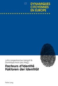 Dominique Avon et Jutta Langenbacher-Liebgott - Facteurs d'identité.
