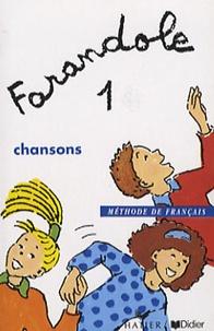 Didier - Farandole - Tome 1, chansons, méthode de français.