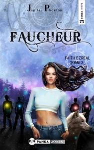Jupiter Phaeton - Faith Ezreal 3 : Faucheur.
