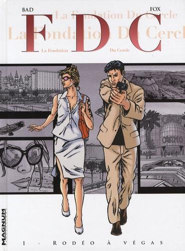 Bad et  Fox - FDC Tome 1 : Rodéo à Vegas.
