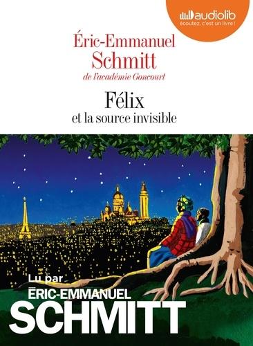 Eric-Emmanuel Schmitt - Félix et la source invisible. 1 CD audio MP3