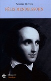 Philippe Olivier - Félix Mendelssohn - Un intercesseur multiculturel ?.