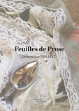 Dominique Delfieu - Feuilles de prose.