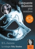 E L James - Fifty Shades Tome 2 : Cinquante nuances plus sombres. 2 CD audio MP3
