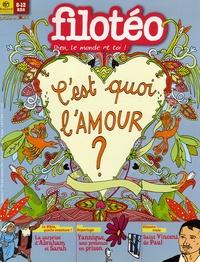 Florence Dutruc-Rosset - Filotéo N° 180, Août-septemb : C'est quoi l'amour ?.