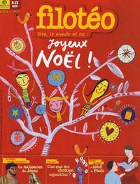 Bruno Frappat - Filotéo N° 182, Décembre 200 : Joyeux Noël ! - Avec un calendrier de l'Avent et 24 cartes pour préparer Noël !.