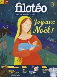 Bénédicte Jeancourt et Thomas Louapre - Filotéo N° 188, Décembre 200 : Joyeux Noël !.