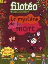 Bruno Frappat et Bénédicte Jeancourt - Filotéo N° 189, février-mars : Le mystère de la mort.