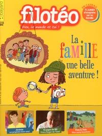 Georges Sanerot - Filotéo N° 234, août-septemb : La famille, une belle aventure !.