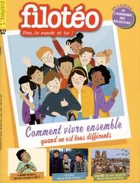 Georges Sanerot - Filotéo N° 241, octobre-nove : Comment vivre ensemble quand on est tous différents.