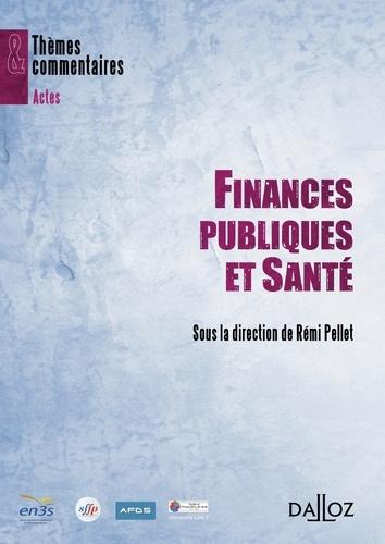Rémi Pellet - Finances publiques et Santé.
