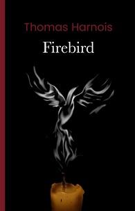 Thomas Harnois - Firebird.