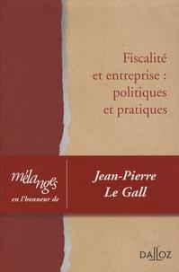 Gauthier Blanluet et Maurice Cozian - Fiscalité et entreprise : politiques et pratiques - Liber amicorum Jean-Pierre Le Gall.
