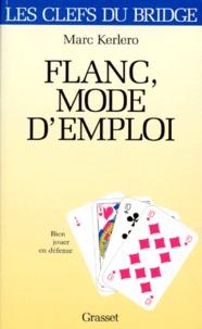 Marc Kerlero - Flanc, mode d'emploi - Bien jouer en défense.