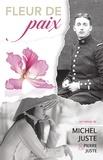 Michel Juste et Pierre Juste - Fleur de paix.