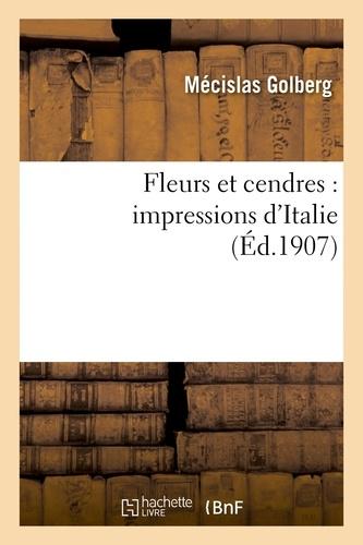 Fleurs et cendres : impressions d'Italie
