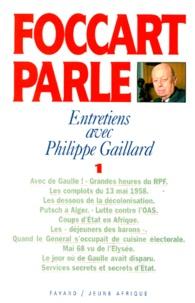 Jacques Foccart et Philippe Gaillard - .