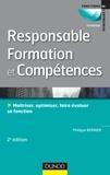 Philippe Bernier - Fonction responsable formation et compétence - Maîtriser, optimiser, faire évoluer sa fonction.