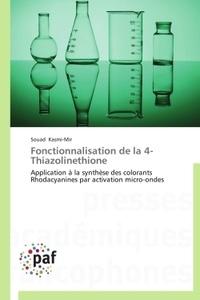 Fonctionnalisation de la 4 - Thiazolinethione.pdf