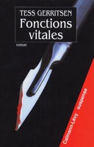 Tess Gerritsen - Fonctions vitales.