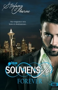 Stefany Thorne - Forever Tome 1 : Souviens-toi.