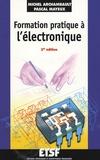 Michel Archambault et Pascal Mayeux - Formation pratique à l'électronique.