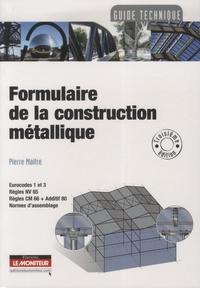 Pierre Maitre - Formulaire de la construction métallique.
