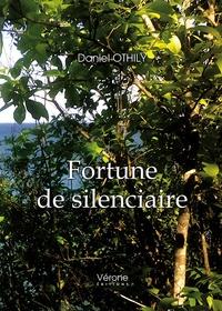 Daniel Othily - Fortune de silenciaire.