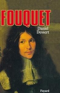 Daniel Dessert - Fouquet.