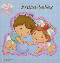 Hachette - Fraisi-bébés.