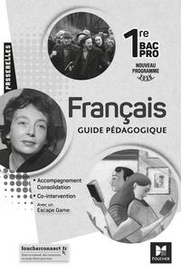 Michèle Sendre-Haïdar et Françoise Abjean - Français 1re Bac Pro Passerelles - Guide pédagogique.