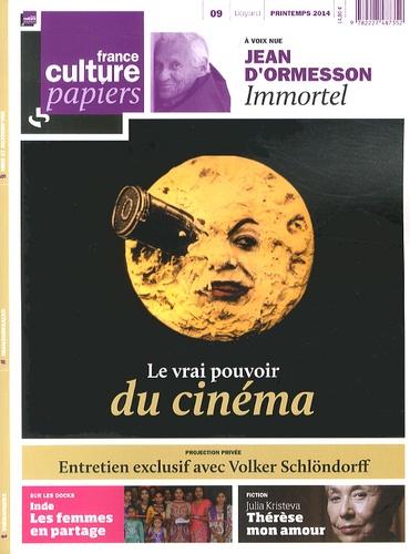 Jean-Michel Djian - France Culture Papiers N° 9, Printemps 2014 : Le vrai pouvoir du cinéma.