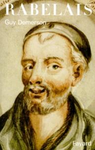 Guy Demerson - François Rabelais.