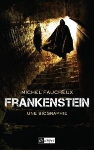Frankenstein - Une biographie.pdf