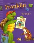 Hachette - Franklin Tome 5 : Vive l'école !.