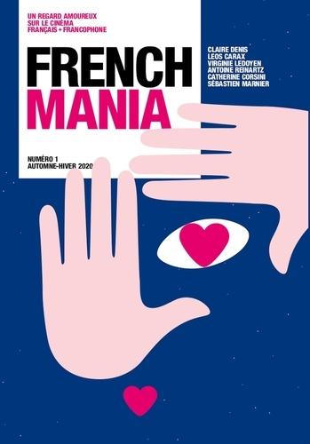 Ava Cahen et Franck Finance-Madureira - French Mania N° 1, automne-hiver  : .