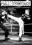 Guillaume Vaumartin - Full-contact - La vie est le plus dur des combats.