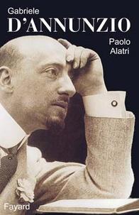 Paolo Alatri - Gabriele D'Annunzio.
