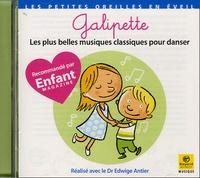 Edwige Antier - Galipette - Les plus belles musiques classiques pour danser.