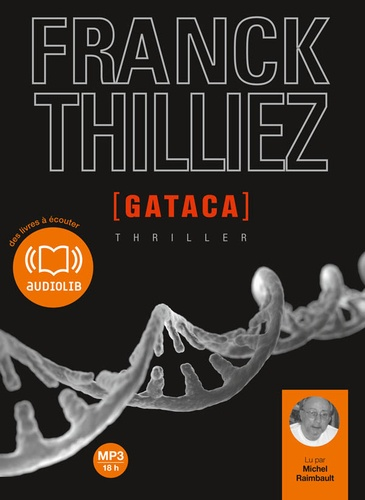 Franck Thilliez - Gataca. 2 CD audio MP3