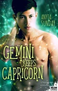 Anyta Sunday - Gemini Keeps Capricorn 3 : Gemini Keeps Capricorn - L'horoscope amoureux, T3.