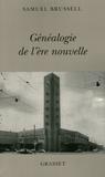 Samuel Brussell - Généalogie de l'ère nouvelle.