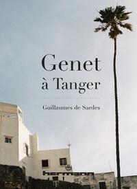 Guillaume de Sardes - Genet à Tanger.